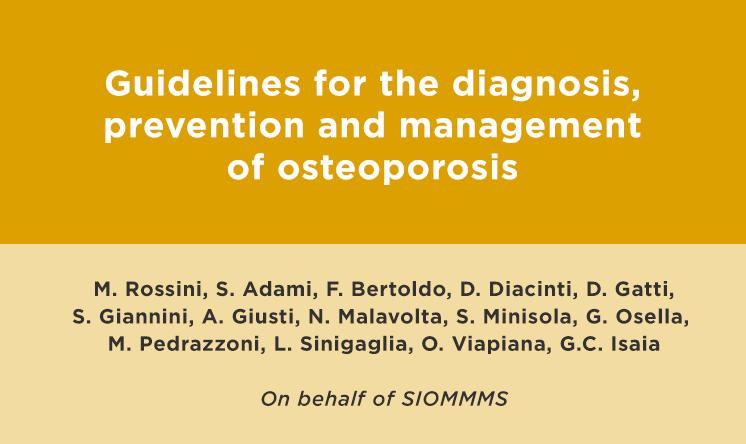 Linee Guida SIOMMMS per diagnosi, prevenzione e terapia dell'osteoporosi (lingua inglese)