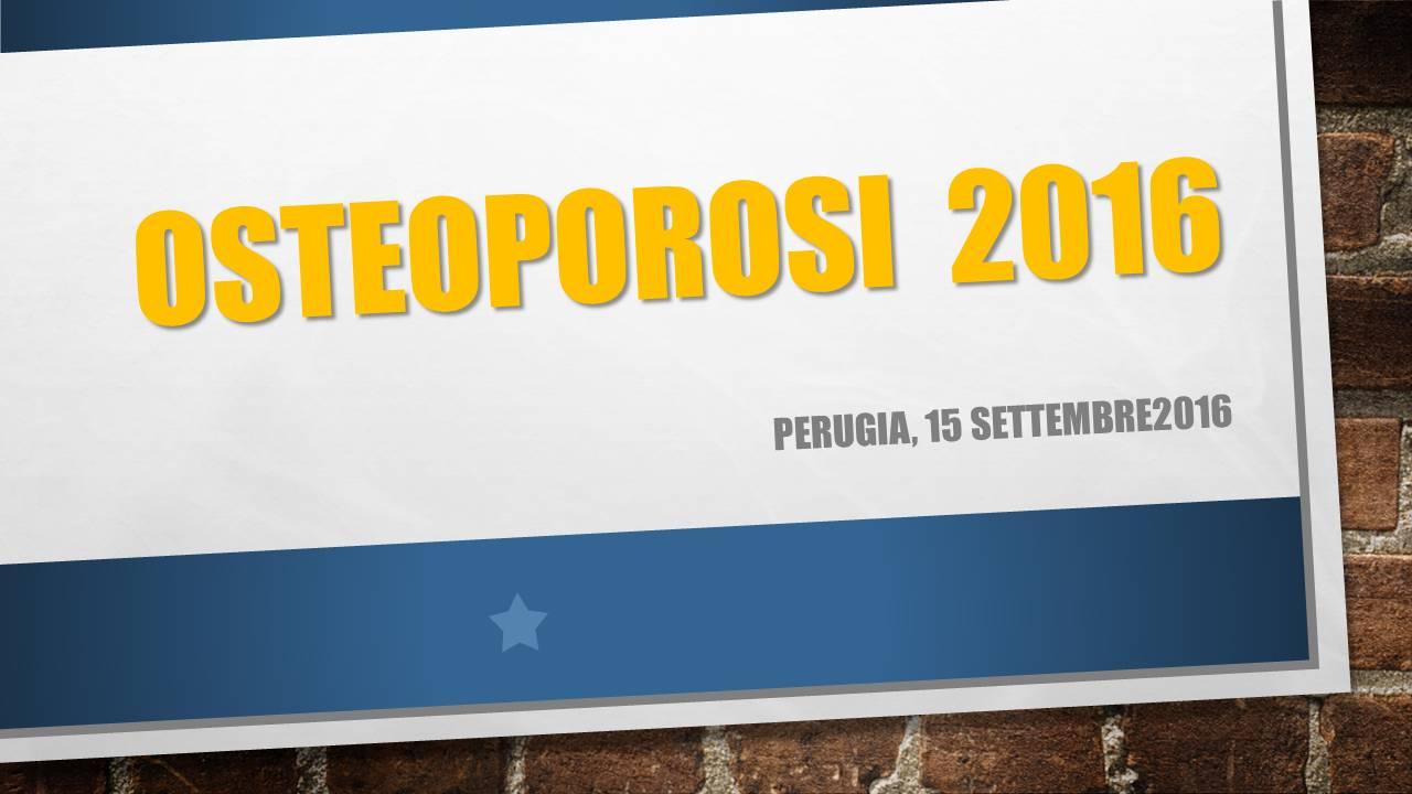 Osteoporosi 2016