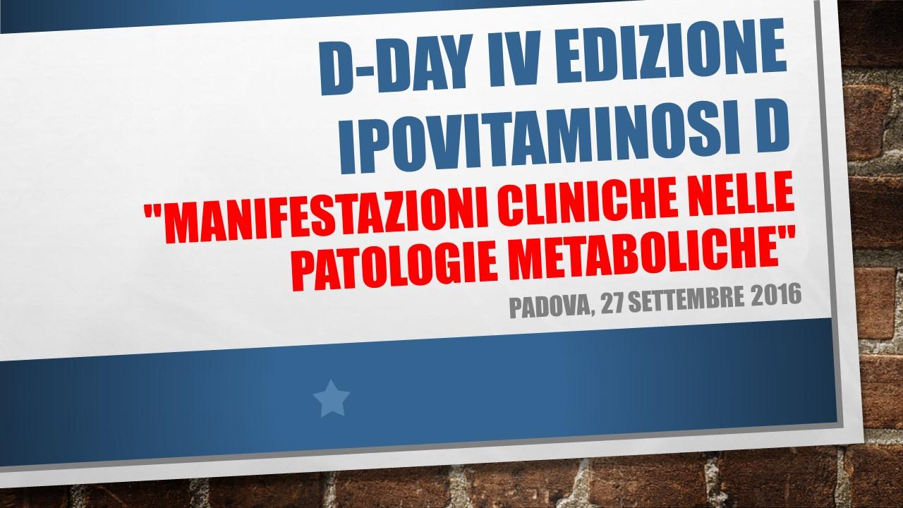 D-Day IV edizione, Ipovitaminosi D: Manifestazioni cliniche nelle patologie metaboliche