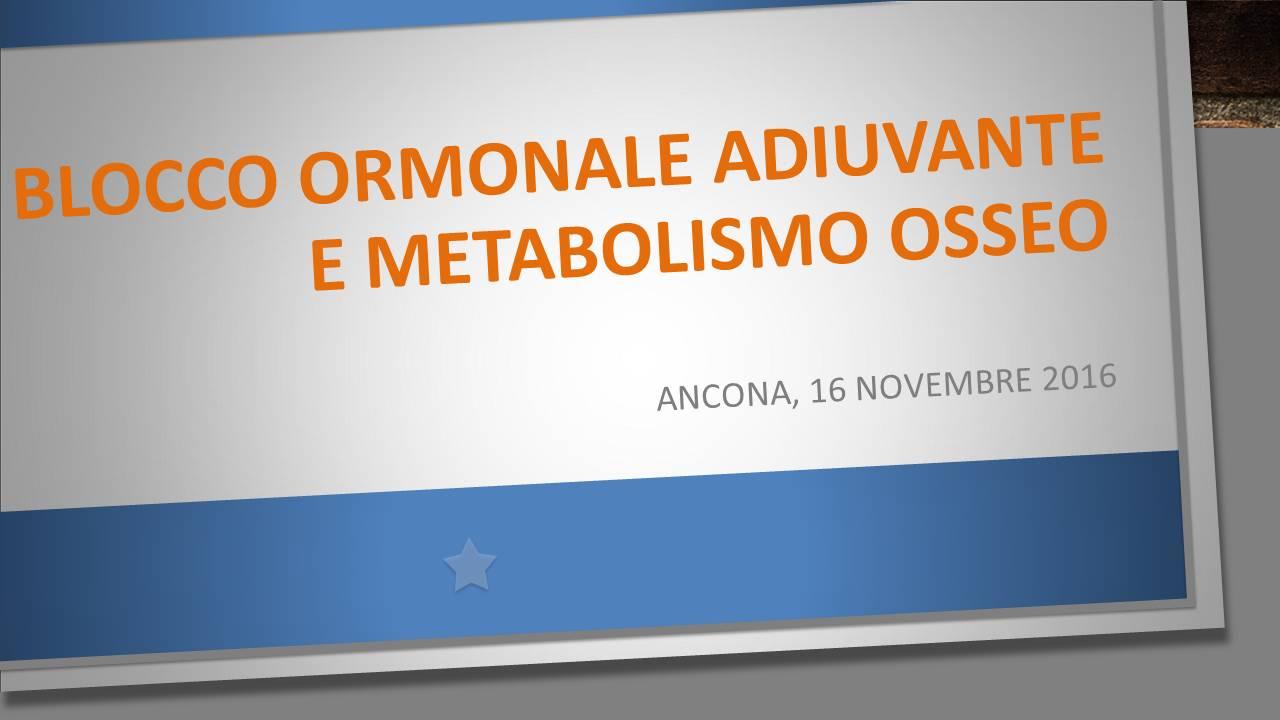 Blocco ormonale adiuvante e metabolismo osseo