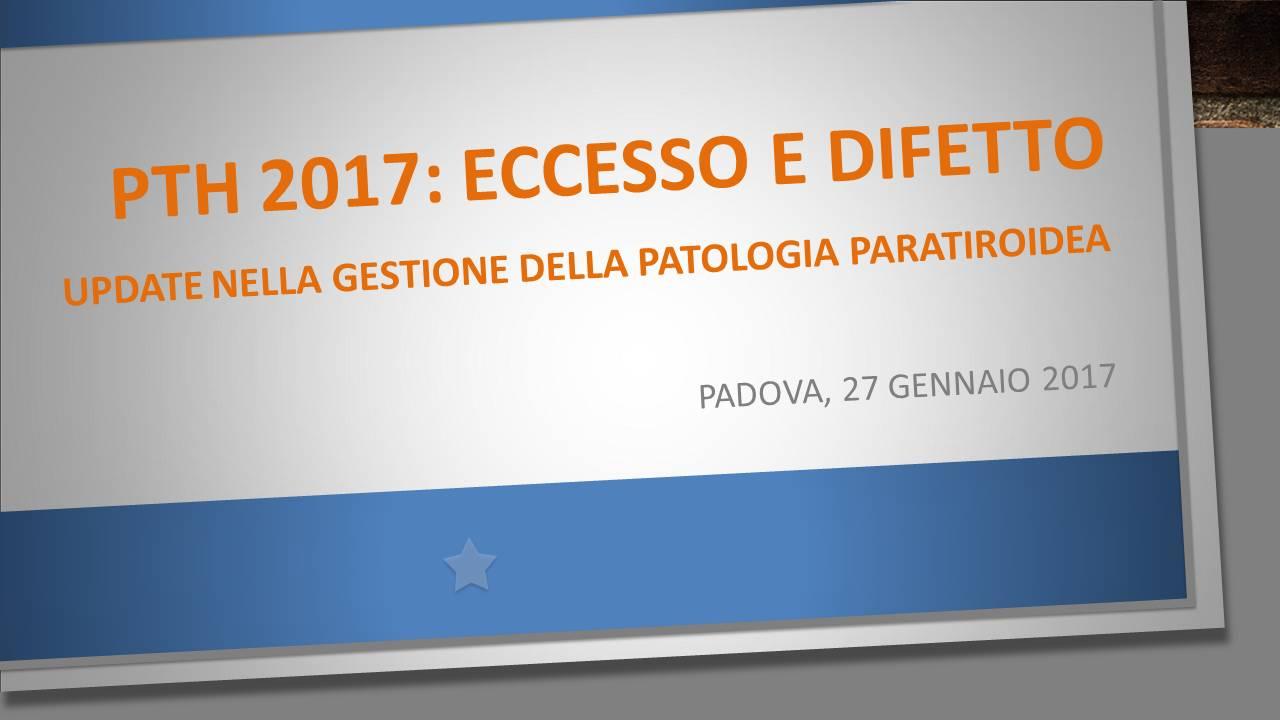 PTH 2017: ECCESSO E DIFETTO
