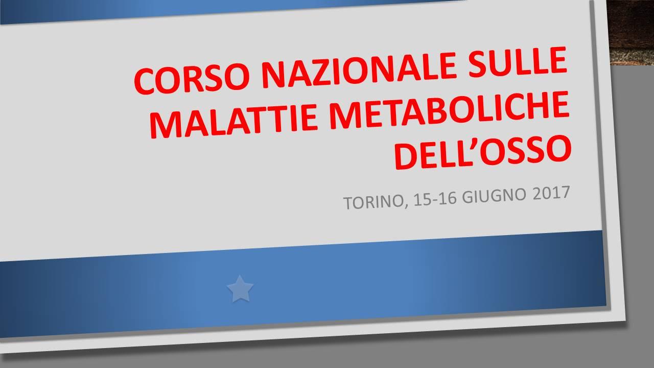 Corso Nazionale sulle malattie metaboliche dell'Osso