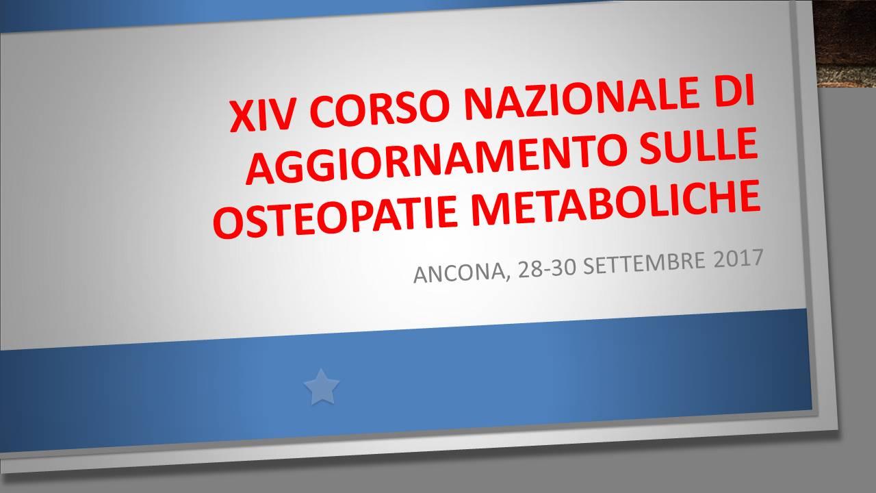 XIV Corso Nazionale di Aggiornamento sulle Osteopatie Metaboliche