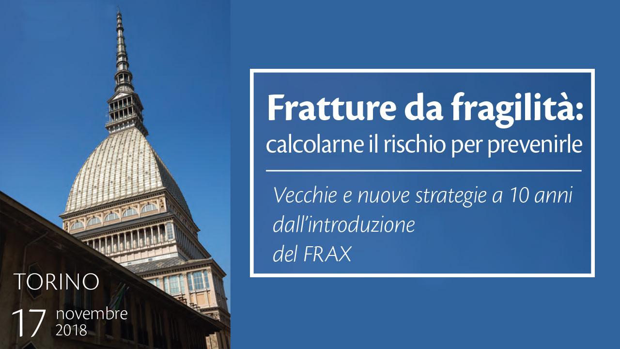 V Convegno Regionale SIOMMMS Piemonte - Valle d'Aosta: Fratture da fragilità