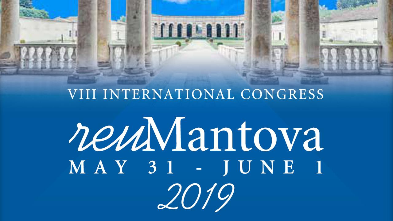 VII International Congress: reuMantova