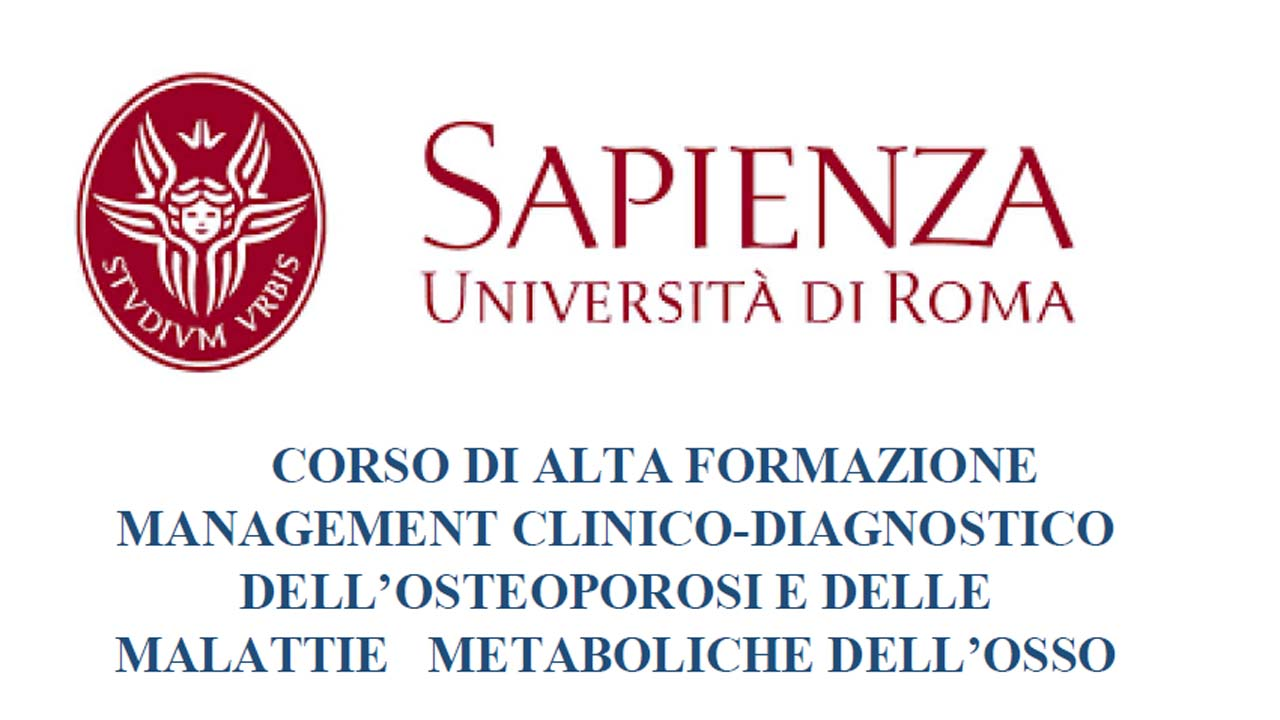 CORSO DI ALTA FORMAZIONE MANAGEMENT CLINICO-DIAGNOSTICO DELL'OSTEOPOROSI E DELLE MALATTIE METABOLICHE DELL'OSSO