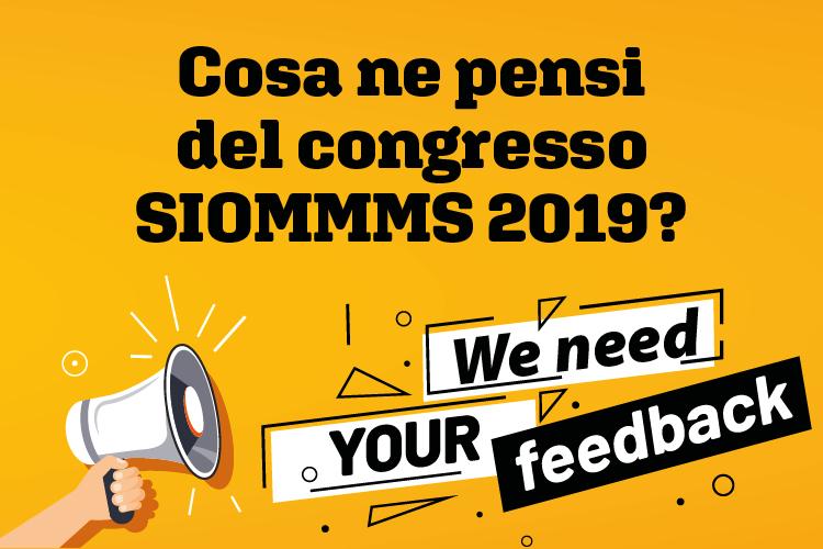 Partecipa al sondaggio sul Congresso SIOMMMS