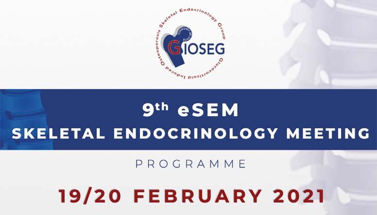9th eSEM SKELETAL ENDOCRINOLOGY MEETING