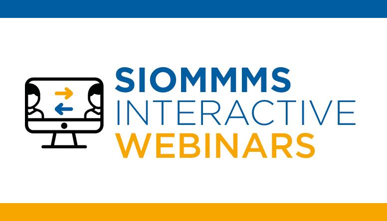SIOMMMS' Interactive Webinar, 6 eventi on line ad elevata interattività
