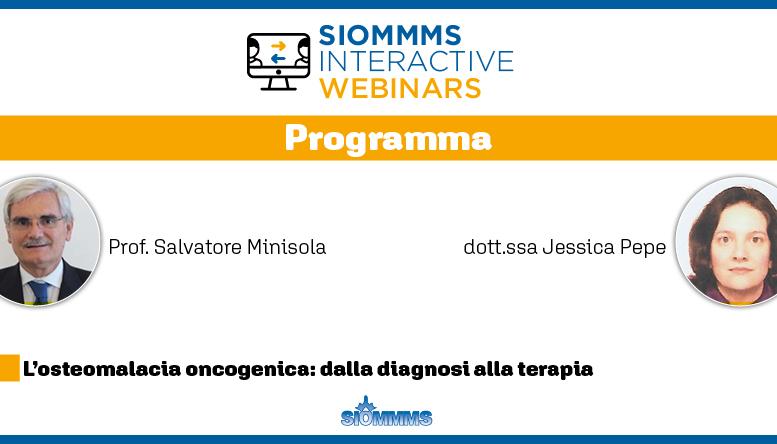 Osteomalacia oncogenica al centro del 2° SIOMMMS Interactive Webinar